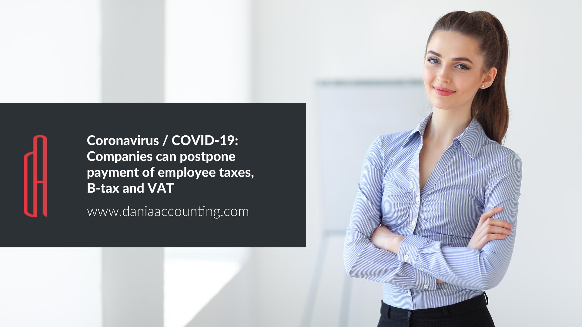 Coronavirus/COVID-19: Small companies can postpone payment of employee taxes, B-tax (sole proprietors) and VAT