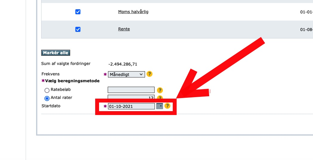 """Step 11 of making a repayment plan for VAT loan: And finally the date of the first payment (""""Startdato"""")."""